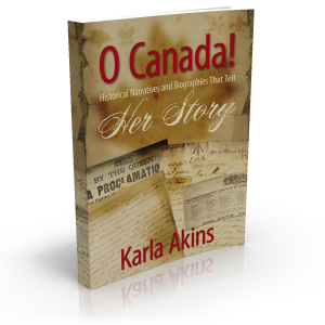 O Canada! Her Story